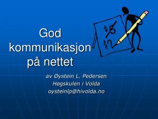 God kommunikasjon p  nettet