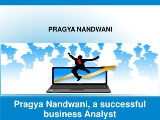 Pragya Nandwani is a Seasoned Professional