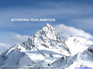 ACTIVATING YOUR AMBITION