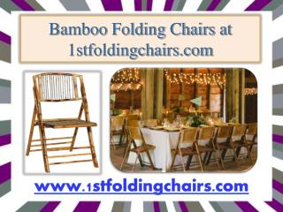 Bamboo Folding Chairs at 1stfoldingchairs.com
