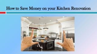 How to Save Money on your Kitchen Renovation