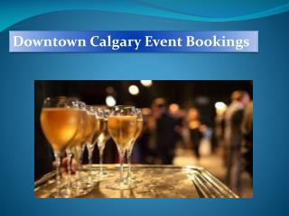 Event bookings Calgary