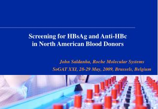Screening for HBsAg and Anti-HBc in North American Blood Donors