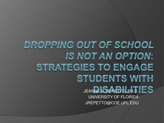 Dropping Out of School is Not an Option: Strategies to Engage Students with Disabilities