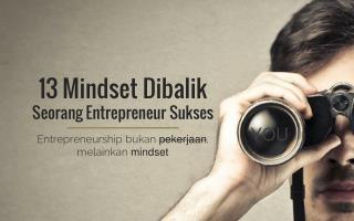 13 kualitas dan mindset dibalik seorang entrepreneur sukses