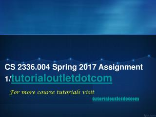 CS 2336.004 Spring 2017 Assignment 1/tutorialoutletdotcom