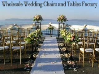 Wholesale Wedding Chairs and Tables Factory