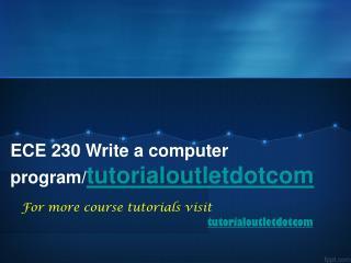 ECE 230 Write a computer program/tutorialoutletdotcom