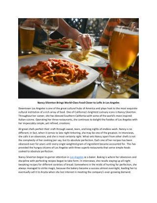 Nancy Silverton Brings World-Class Food Closer to Lofts in Los Angeles