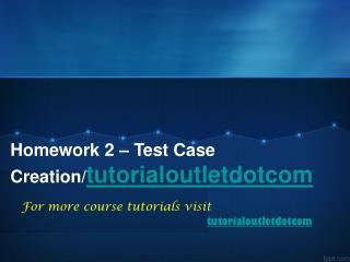 Homework 2 – Test Case Creation/tutorialoutletdotcom