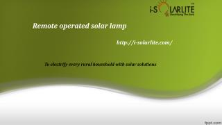 Buy remote opertaed solar lamp only at I-solarlite
