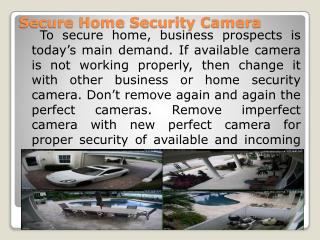 Secure Home Security Camera