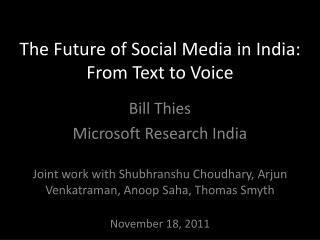 The Future of Social Media in India: From Text to Voice
