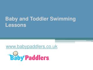 Baby and Toddler Swimming Lessons - www.babypaddlers.co.uk