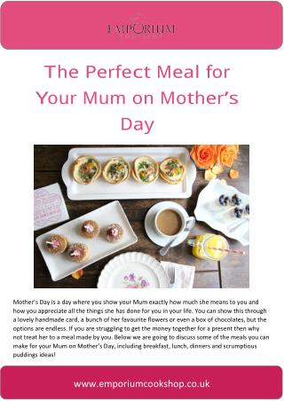The Perfect Meal for your Mum on Mothers Day