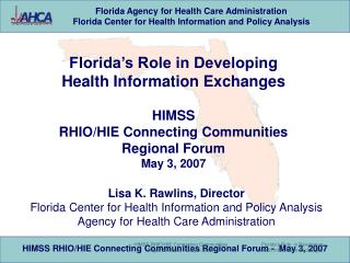 Florida s Role in Developing  Health Information Exchanges