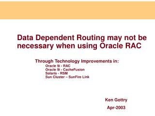 Data Dependent Routing may not be necessary when using Oracle RAC