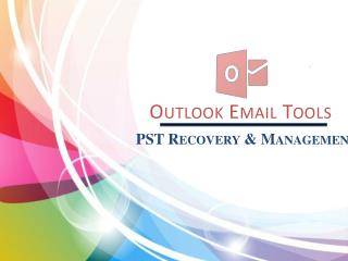 Outlook PST Recovery and Management