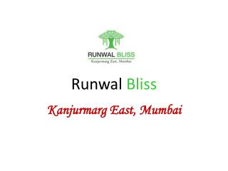 Runwal Bliss Mumbai – Review and Possession