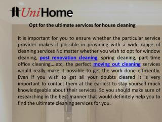 Opt for the ultimate services for house cleaning