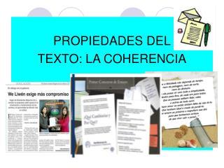 PROPIEDADES DEL TEXTO: LA COHERENCIA