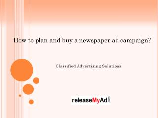 Planning Your Newspaper Advertising Campaign.