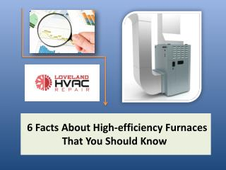 6 Facts About High-efficiency Furnaces That You Should Know