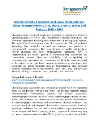 Chromatography Accessories and Consumables Market - Positive long-term growth outlook 2023