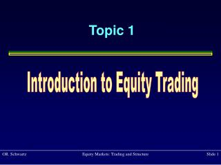 Introduction to Equity Trading