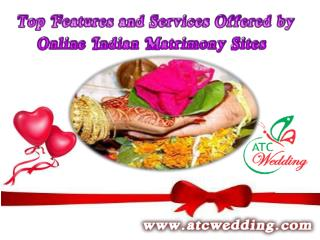 Top Features and Services Offered by Online Indian Matrimony Sites