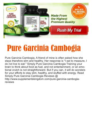 http://www.supplementskingdom.com/pure-garcinia-cambogia-reviews
