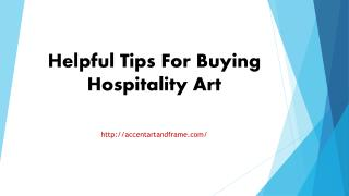 Helpful Tips For Buying Hospitality Art