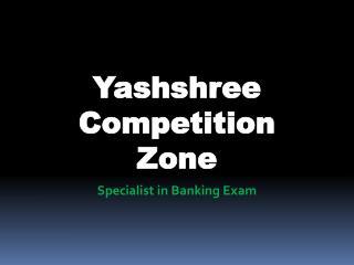 Bank PO Coaching Classes in Nagpur | yczbankexams | Yashshree