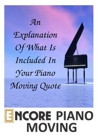 An Explanation Of What Is Included In Your Piano Moving Quote