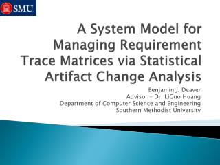 A System Model for Managing Requirement Trace Matrices via Statistical Artifact Change Analysis