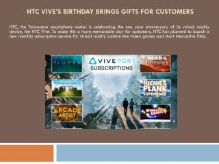HTC Vive's birthday brings gifts for customers