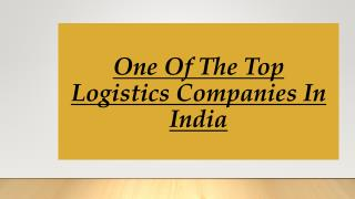 One Of The Top Logistics Companies In India