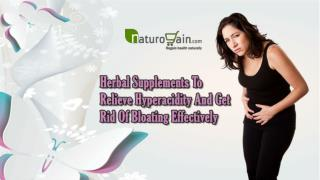 Herbal Supplements To Relieve Hyperacidity And Get Rid Of Bloating Effectively