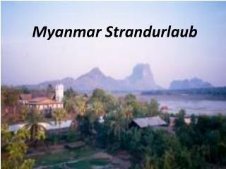 Myanmar Strandurlaub
