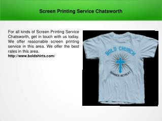 Screen Printing Service Chatsworth