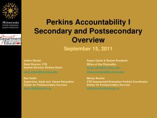 Perkins Accountability I  Secondary and Postsecondary Overview