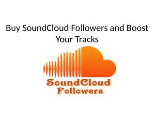 Buy SoundCloud Followers and Boost Your Tracks