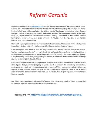 http://helix6garciniareview.com/refresh-garcinia/