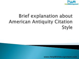 Brief explanation about American Antiquity Citation Style