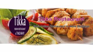 Tikka Restaurant Best Indian Takeaway in Hove BN3