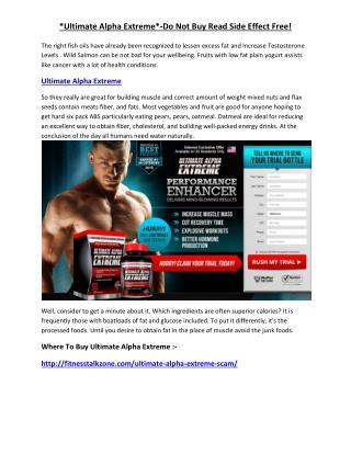 http://fitnesstalkzone.com/ultimate-alpha-extreme-scam/
