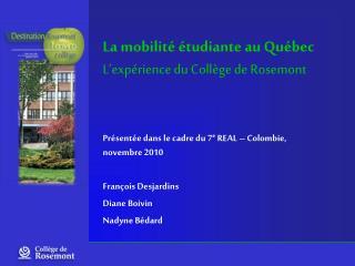 La mobilit   tudiante au Qu bec L exp rience du Coll ge de Rosemont
