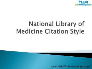 Brief explanation about National library of medicine citatio