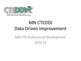 MN CTEDDI Data Driven Improvement