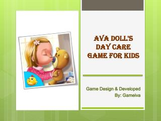 Ava Doll's Day Care Game for Kids